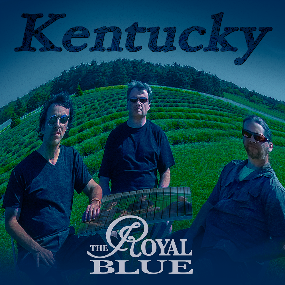 The Royal Blue Band, Kentucky